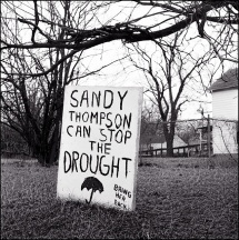 Sandy Thompson Can Stop The Drought